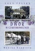 Dwór w Czartorowiczach