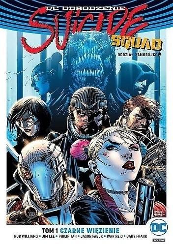 Okładka książki Suicide Squad – Oddział Samobójców: Czarne więzienie