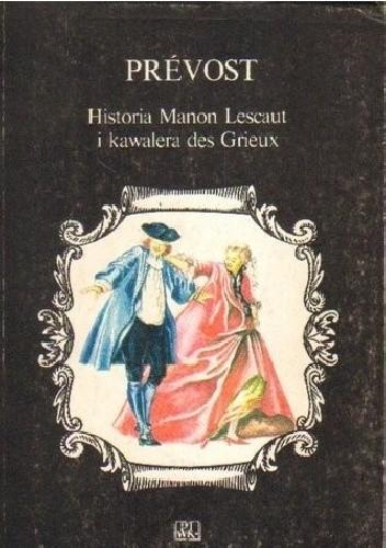 Okładka książki Historia Manon Lescaut i kawalera des Grieux