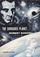 The Shrouded Planet