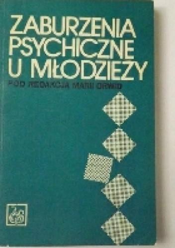 Okładka książki Zaburzenia psychiczne u młodzieży