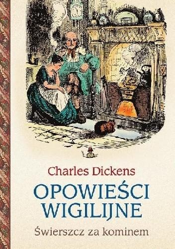 Okładka książki Opowieści wigilijne. Świerszcz za kominem