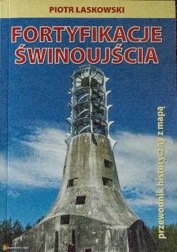 Okładka książki Fortyfikacje Świnoujścia