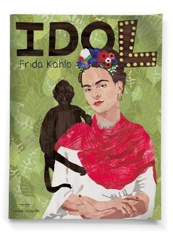 Okładka książki IDOL. Frida Kahlo