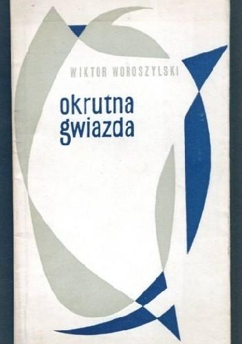 Okładka książki Okrutna gwiazda
