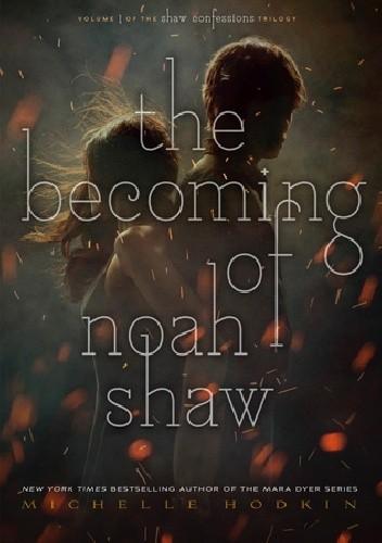 Okładka książki The Becoming of Noah Shaw