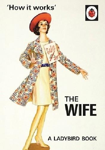 Okładka książki How it Works: The Wife