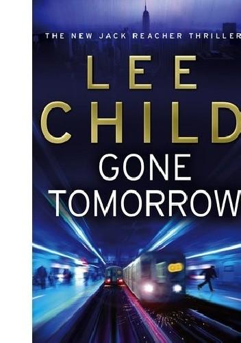 Okładka książki Gone Tomorrow