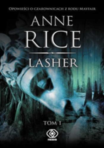 Okładka książki Lasher. Tom 1