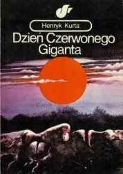 Okładka książki Dzień Czerwonego Giganta