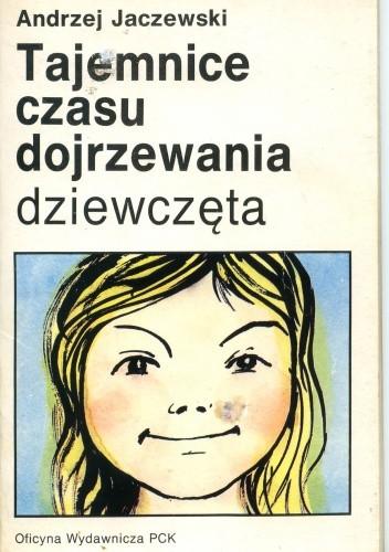 Okładka książki Tajemnice czasu dojrzewania: dziewczęta