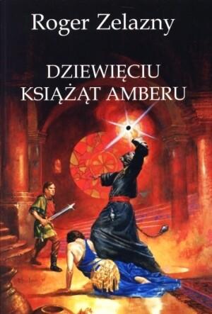 Okładka książki Dziewięciu książąt Amberu