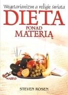 Okładka książki Dieta ponad materią: Wegetarianizm a religie świata.