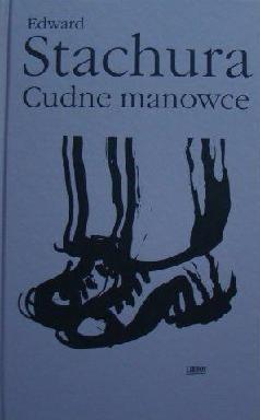Okładka książki Cudne manowce. Wiersze, piosenki, poematy, proza poetycka