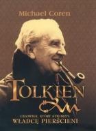 Okładka książki J. R. R. Tolkien. Człowiek, który stworzył Władcę Pierścieni