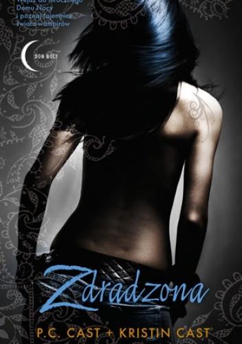 Zdradzona - Kristin Cast