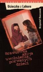 Okładka książki Ucieczka z Lahore