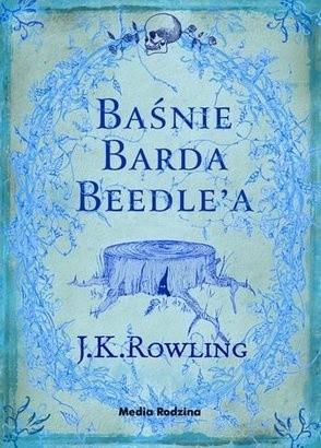 Okładka książki Baśnie Barda Beedle'a