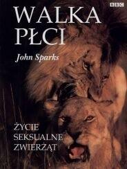 Okładka książki Walka płci. Życie seksualne zwierząt