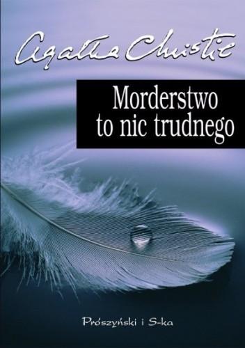 Okładka książki Morderstwo to nic trudnego