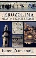 Okładka książki Jerozolima. Miasto trzech religii