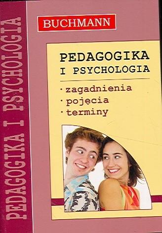 Okładka książki Pedagogika i psychologia. Zagadnienia, pojęcia, terminy