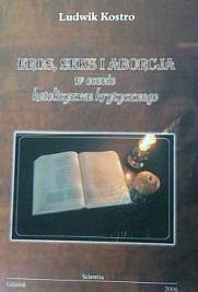 Okładka książki Eros, seks i aborcja w ocenie katolicyzmu krytycznego