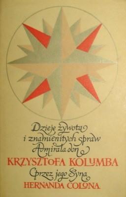 Okładka książki Dzieje żywota i znamienitych spraw Admirała don Krzysztofa Kolumba