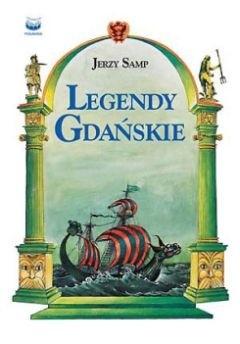 Okładka książki Legendy gdańskie