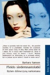 Okładka książki Piekło siedemnastolatki: Byłam dziewczyną narkomana