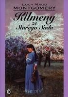 Okładka książki Kilmeny ze Starego Sadu