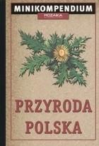 Okładka książki Przyroda polska. Minikompendium