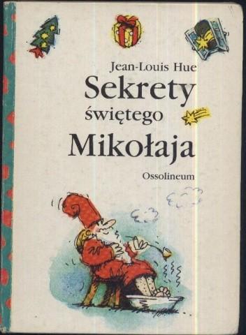 Okładka książki Sekrety Świętego Mikołaja