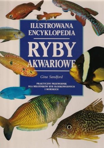 Okładka książki Ryby akwariowe ilustrowana encyklopedia