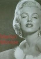 Marilyn Monroe. Ikony naszych czasów