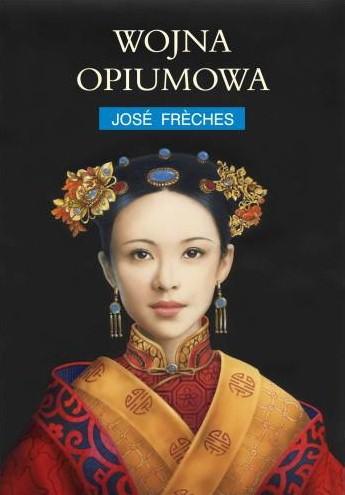 Okładka książki Imperium Łez I: Wojna opiumowa