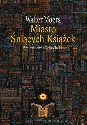 Okładka książki Miasto Śniących Książek