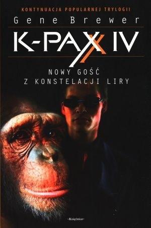 Okładka książki K-PAX IV. Nowy gość z konstelacji Liry