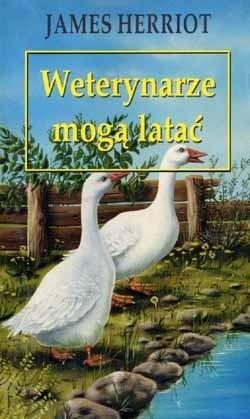 Okładka książki Weterynarze mogą latać