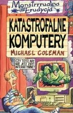 Okładka książki Katastrofalne komputery