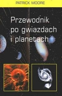 Okładka książki Przewodnik po gwiazdach i planetach