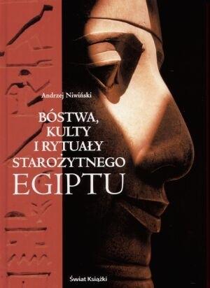 Okładka książki Bóstwa, kulty i rytuały starożytnego Egiptu