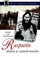 Rasputin, demon w szatach mnicha