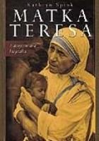 Matka Teresa. Autoryzowana biografia.