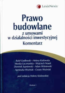 Okładka książki Prawo budowlane z umowami w działalności inwestycyjnej. Komentarz