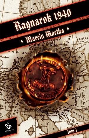 Okładka książki Ragnarok 1940. Tom 1