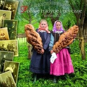 Okładka książki Polskie tradycje i obyczaje rodzinne