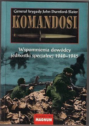 Okładka książki Komandosi. Wspomnienia dowódcy jednostki specjalnej 1940-1945