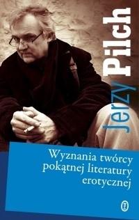 Okładka książki Wyznania twórcy pokątnej literatury erotycznej