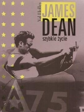 Okładka książki James Dean. Szybkie życie